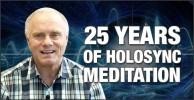 25 Years of Holosync Meditation